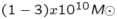 $(1-3)x10^{10}\emph{M}\odot$