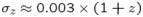 ${\sigma }_{z}\approx 0.003\times (1+z)$