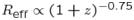 $R_{\rm {eff}}\propto (1 + z)^{-0.75}$
